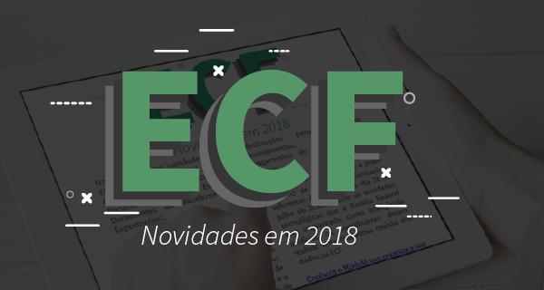 Quer conhecer as novidades da ECF? Confira aqui!