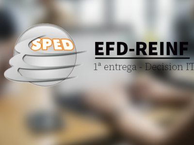 Decision IT sai na frente nas entregas da EFD-REINF