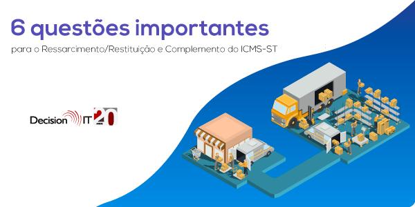 [Material Gratuito] Confira 6 questões importantes sobre o Ressarcimento do ICMS-ST