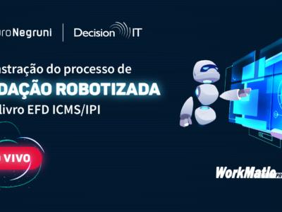 [DEMONSTRAÇÃO AO VIVO] Validação robotizada de um livro da EFD ICMS/IPI