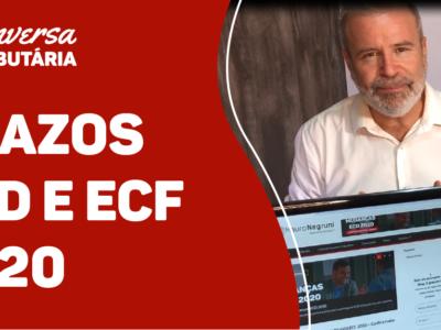 [#75 Conversa Tributária] Prazos ECD e ECF, vem prorrogação por aí?