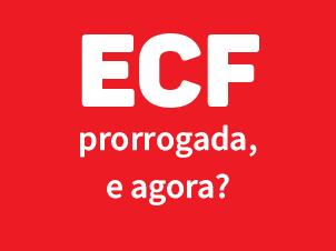 O prazo de entrega da ECF 2020 foi prorrogado, e agora?