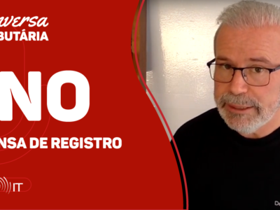 [#100 Conversa Tributária] CNO – parte II – Dispensa de registro